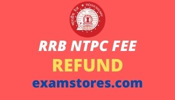 RRB NTPC Fee Refund 2021 – Apply Process, Refund Status In Hindi https://examstores.com/rrb-ntpc-fee-refund-2021/